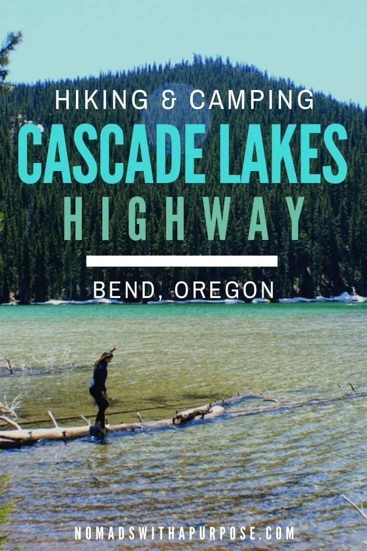 hiking camping cascade lakes scenic highway