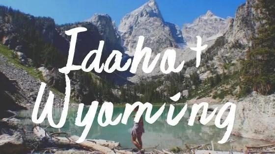 Adventure Travel Destinations: Idaho Wyoming