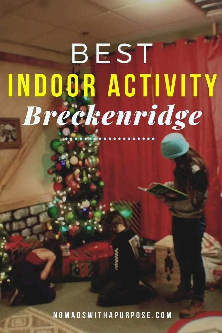 Best indoor Activity Breckenridge