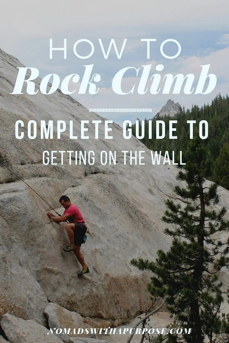 How to Rock Climb: Learn How to Start Getting on the Wall