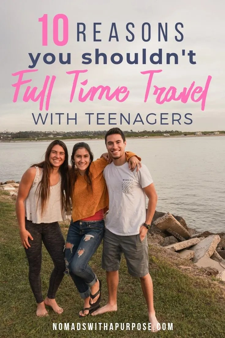 travel with teenagers
