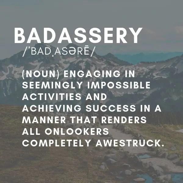badassery + mindset