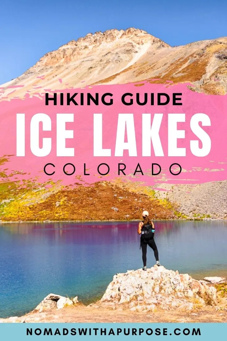 Ice Lakes, Colorado Hiking Guide