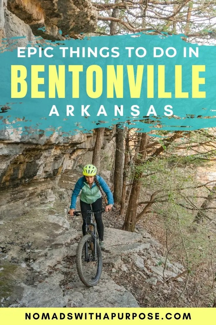 epic things to do in Bentonville
