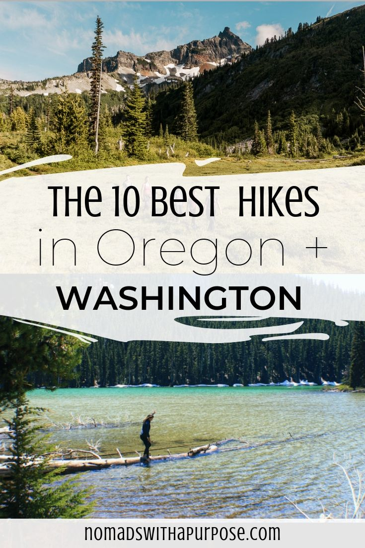 10 Best Hikes in the Oregon and Washington, Pacific Northwest