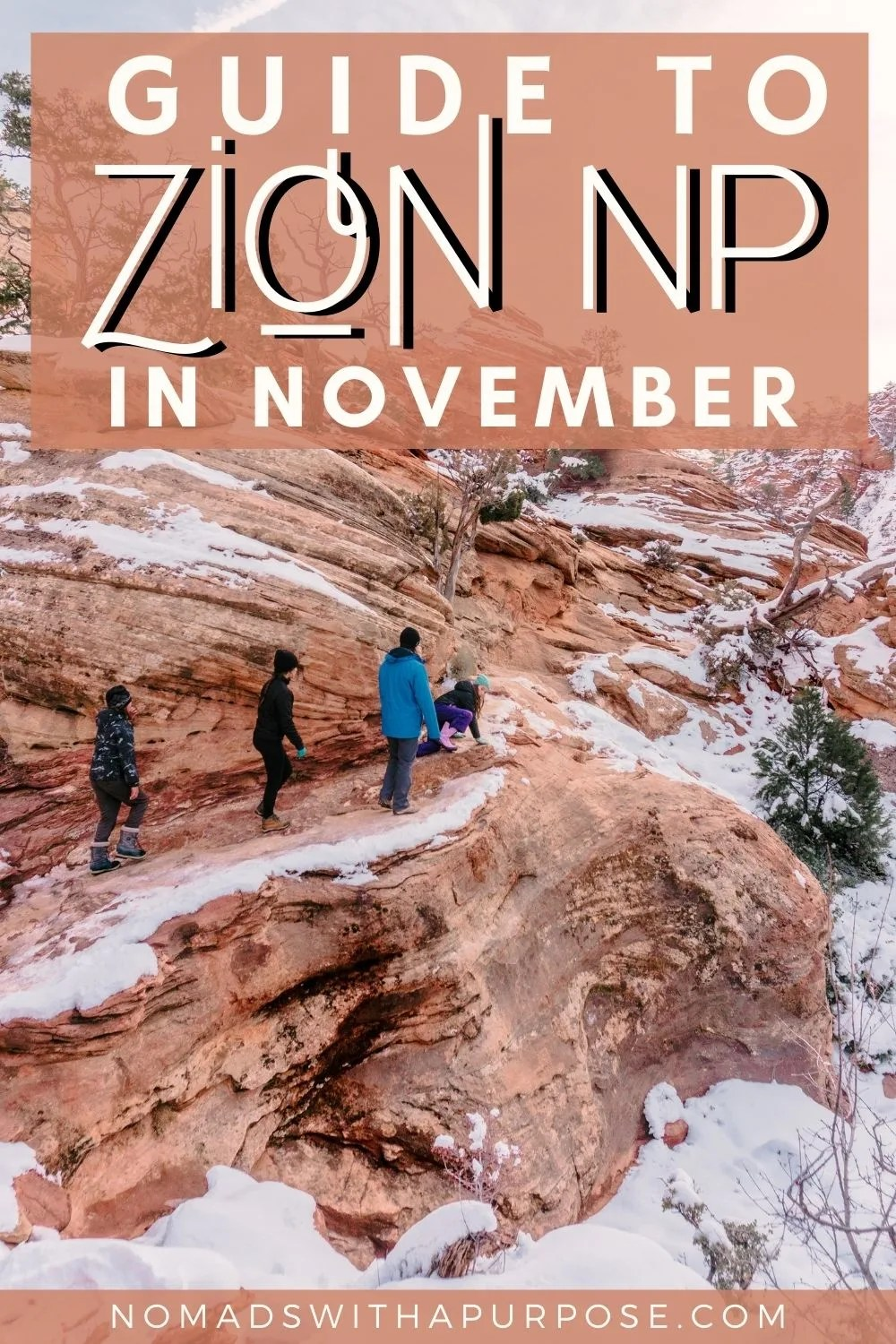 Guide To Zion National Park In November