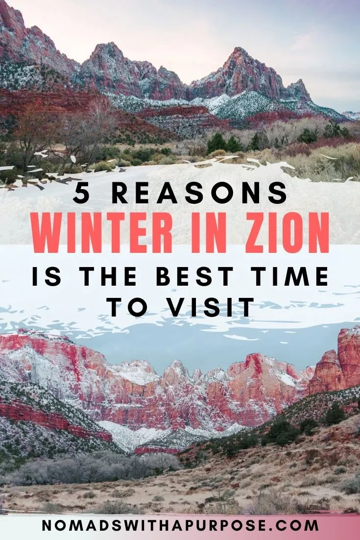 5 reasons Winter in Zion is the Best Time to Visit