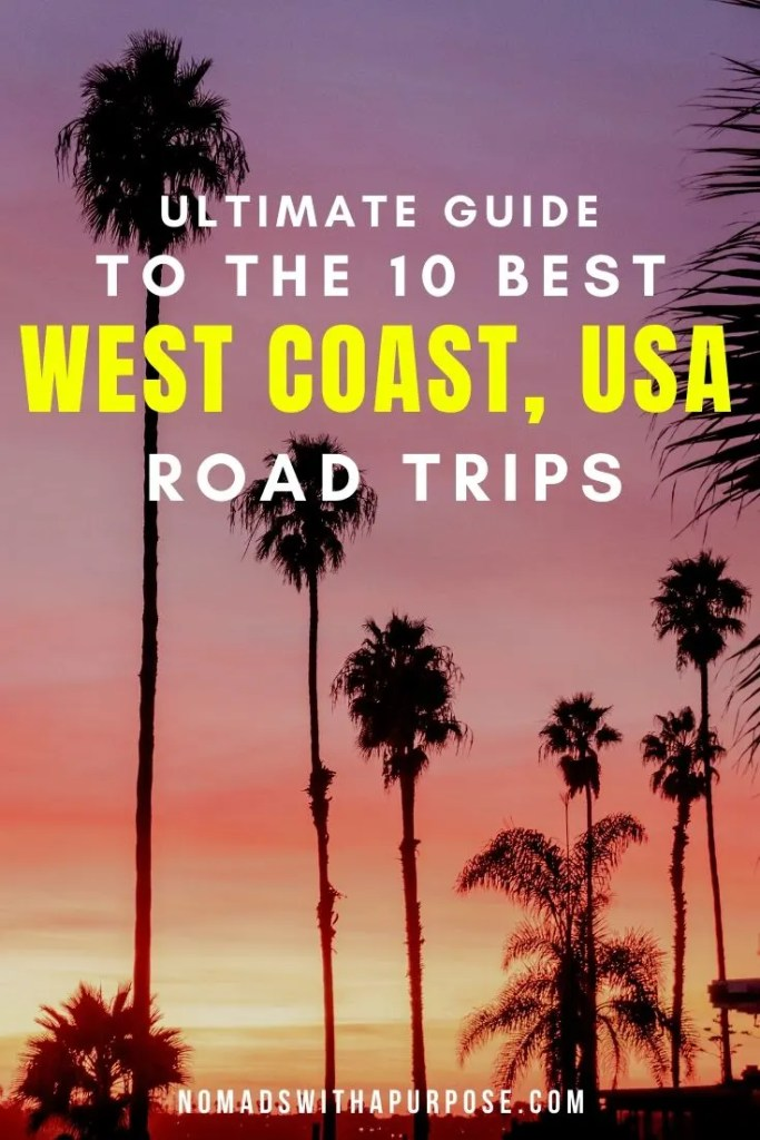 west coast road trip guide, USA