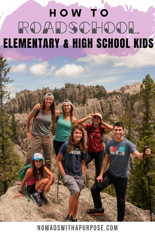 How To Roadschool Elementary And Highschool Kids