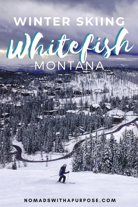 Winter Skiing Whitefish Montana