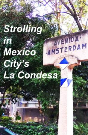 Read the Blog Post on NomadWomen--Strolling La Condesa in Mexico City