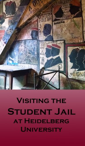 Pin - Visiting the Student Jail at Heidelberg Castle