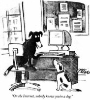 On the Internet, nobody knows you are a dog