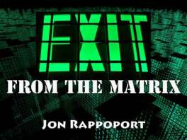 exit from the matrix by jon rappoport