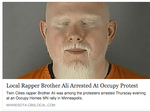 Local Rapper Brother Ali Arrested At Occupy Protest