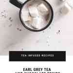 THE BEST EARL GREY TEA HOT CHOCOLATE Recipe DESSERT | NOMSS.COM VANCOUVER FOOD BLOG
