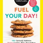 Fuel Your Day Cookbook Review packed with delicious on-the-go snacks, energy bars, cookies, muffins, Gluten Free Dairy Free option. No added sugar or fat