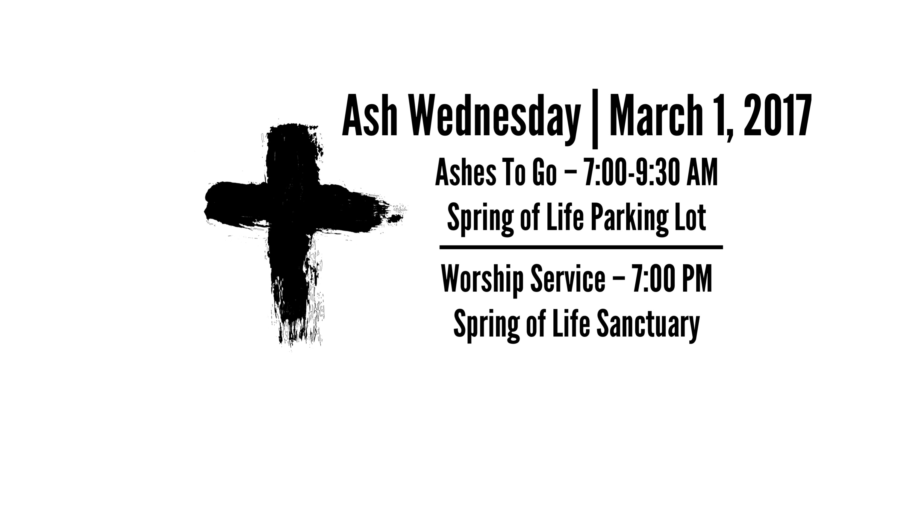 Ashes To Go (7 am) and Ash Wednesday Service (7 pm