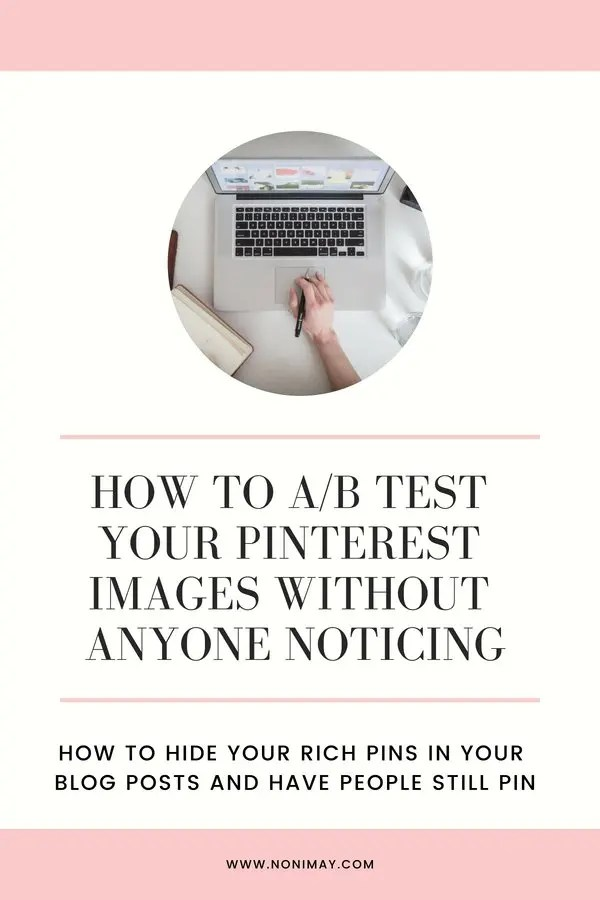 How to ab test your pinterest pins without anyone noticing