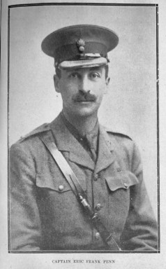 Captain Eric Frank Penn of the Grenadier Guards, who was killed at the age of 37 when a shell fell on his dug-out opposite the Hohenzollern Redoubt at Auchy-les-Mines near Loos-en-Gohelle in the Nord-Pas-de-Calais region of France on 18th October, 1915, during the Battle of Loos.