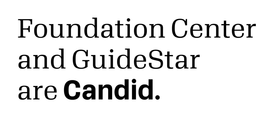 Candid—The New Nonprofit Formed by GuideStar, Foundation