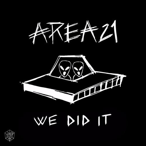 """Résultat de recherche d'images pour """"area 21 we did it"""""""