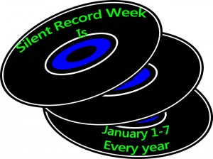 Silent Record Week is January 1-7