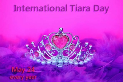 International Tiara Day is May 24