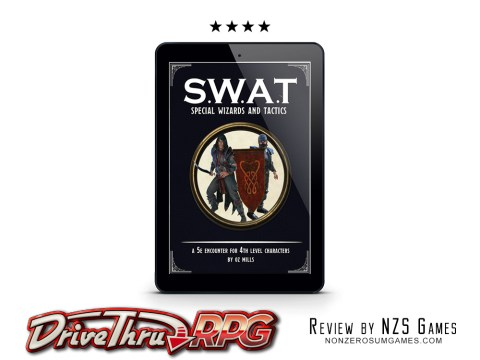 SWAT: Special Wizards and Tactics