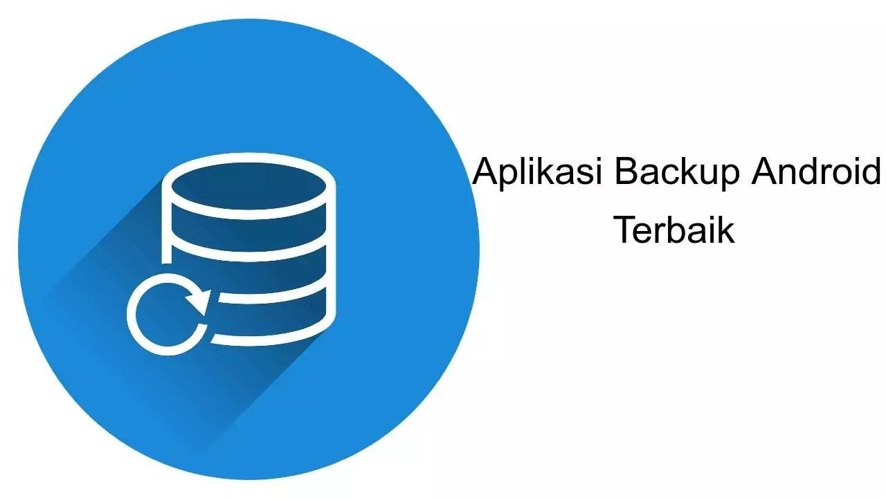 aplikasi backup android terbaik