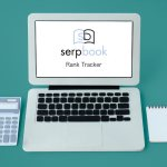How to Use Rank Trackers by Serpbook Effectively