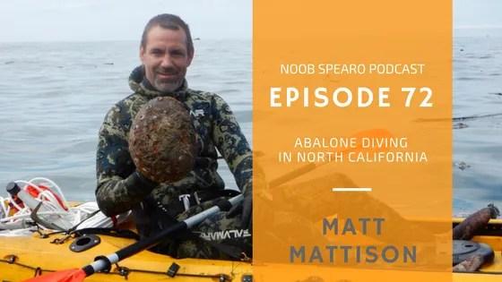 NSP:072 Matt Mattison Nor Cal Underwater Hunters