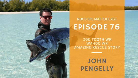 NSP:076 John Pengelly Dogtooth & Wahoo Spearfishing World Records