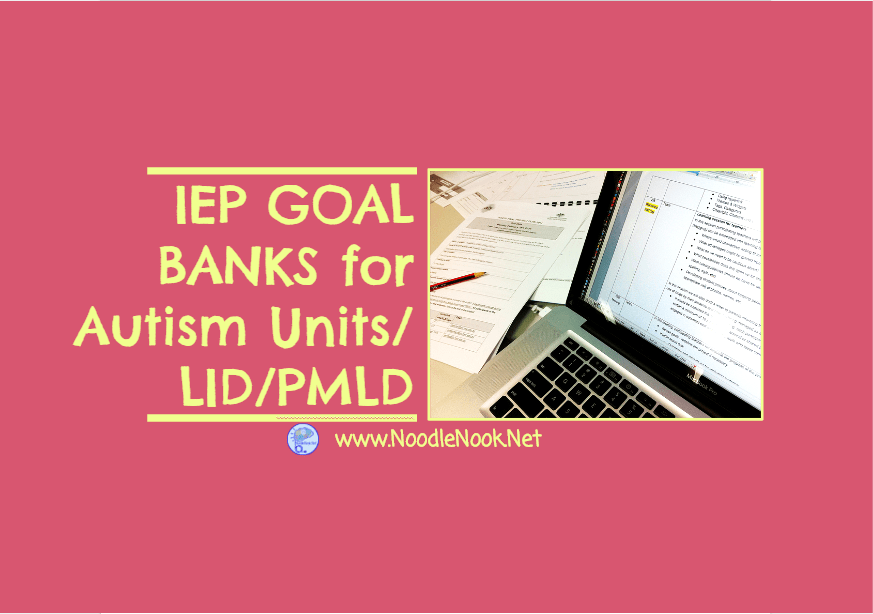 The Three Essential Parts Of Iep Goal >> Iep Goal Bank For Autism Lid Pmld 7 Unique Banks Noodlenook Net