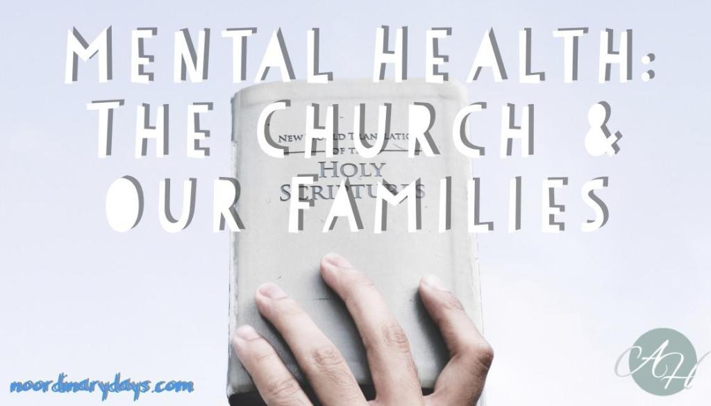 mental health, church, family, awareness, mental illness
