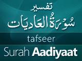 Tafseer Surah Aadiyaat