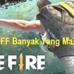 Kenapa FF Banyak Yang Main