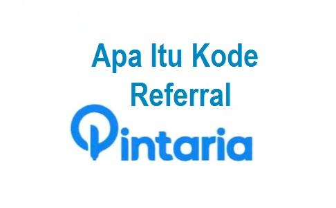 Kode Referral Pintaria