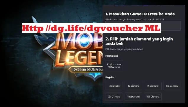 Http //dg.life/dgvoucher Mobile Legends