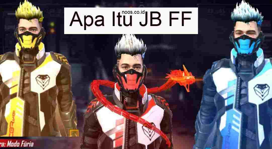Apa Itu JB FF