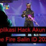 Aplikasi Hack Akun Free Fire Salin ID 2021