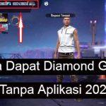 Cara Dapat Diamond Gratis FF Tanpa Aplikasi 2021