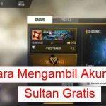 Cara Mengambil Akun FF Sultan