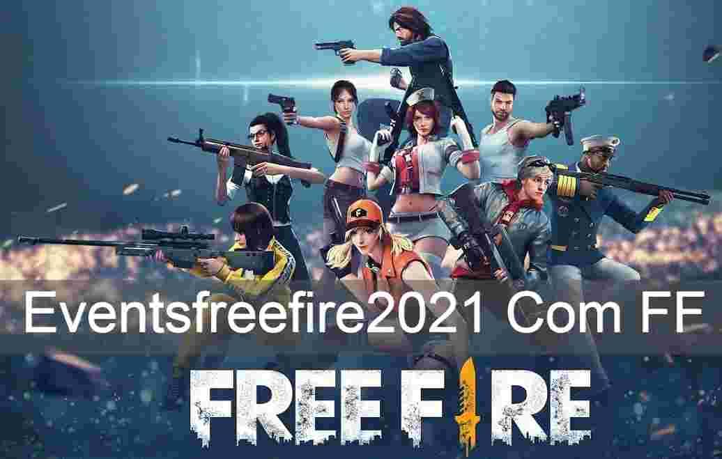 Eventsfreefire2021 Com