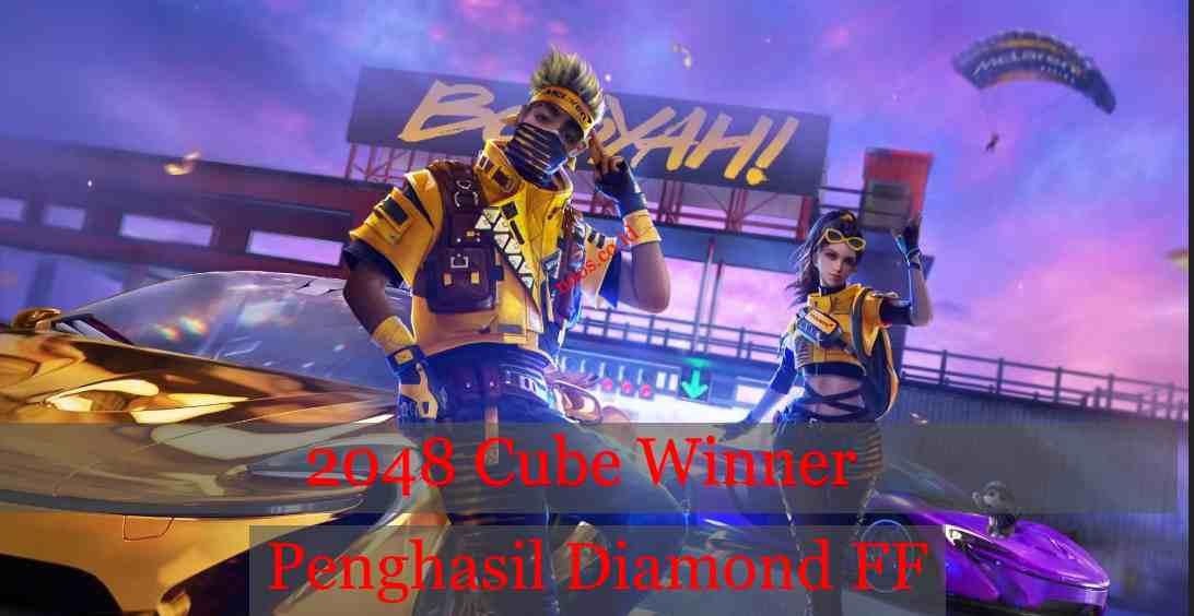 2048 Cube Winner Penghasil Diamond FF