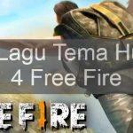 Apa Lagu Tema Hut Ke 4 Free Fire