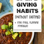 10 Life-Giving Habits (without dieting) + free meal planning printables