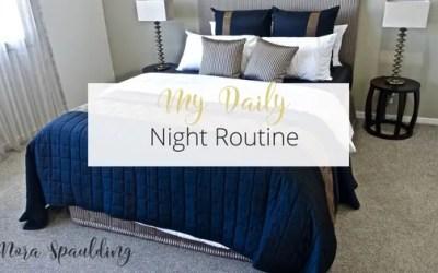 Daily Night Routine