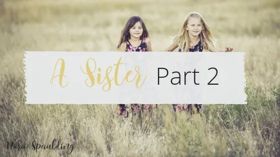 A Sister Part 2
