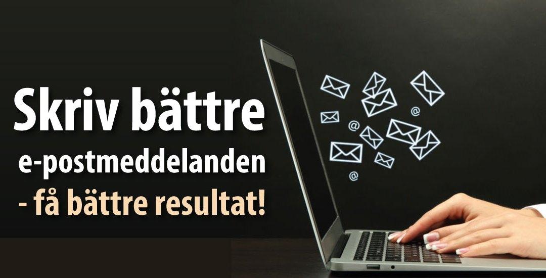 Tips för att skriva bättre e-postmeddelanden
